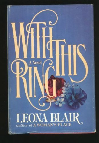 With This Ring: Blair, Leona