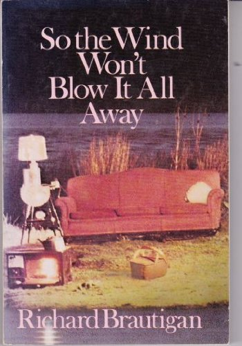 9780385292870: So the Wind Won't Blow It All Away