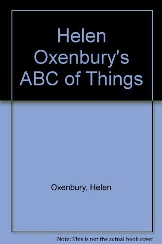 9780385292917: Helen Oxenbury's ABC of Things