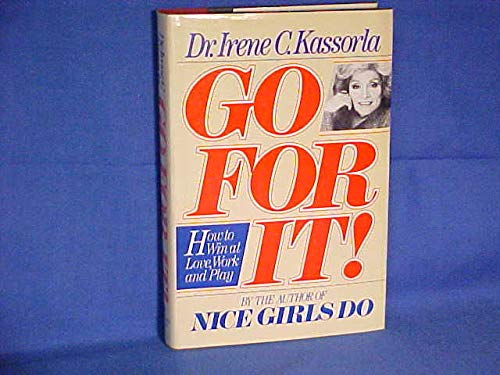 9780385293297: Go for It! How to Win at Love, Work and Play