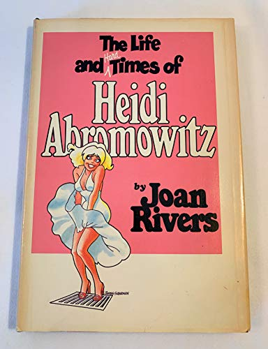 9780385293594: The Life and Hard Times of Heidi Abromowitz