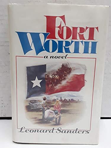 9780385293600: Fort Worth