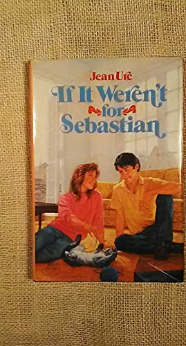 9780385293808: If It Weren't for Sebastian (Books for Young Readers)