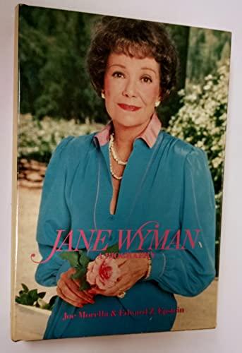 Jane Wyman: A Biography: Morella, Joe, Epstein, Edward