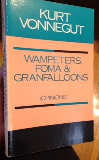 9780385294225: Wampeters Foma and Granfalloons