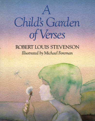 A Child's Garden of Verses: Stevenson, Robert Louis;
