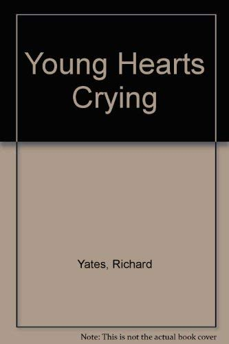 9780385294416: Young Hearts Crying