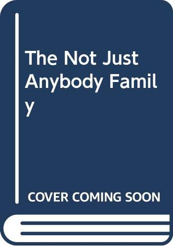 9780385294430: Not Just Anybody Family, The
