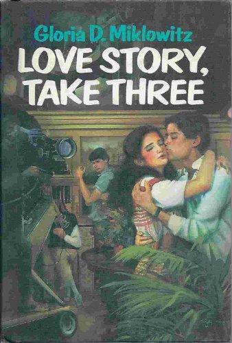 Love Story, Take Three: Miklowitz, Gloria