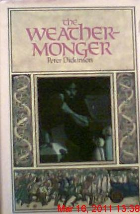 WEATHERMONGER (Changes Trilogy): Dickinson, Peter