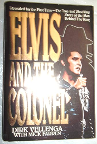 9780385295215: Elvis And The Colonel