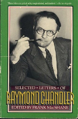 9780385295314: Selected Letters of Raymond Chandler