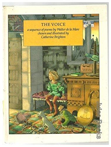 Voice : A Sequence of Poems: de La Mare,