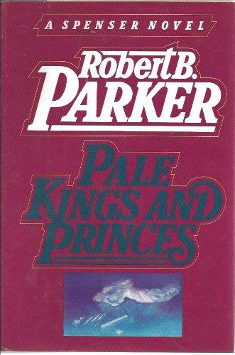9780385295550: Pale Kings & Princes
