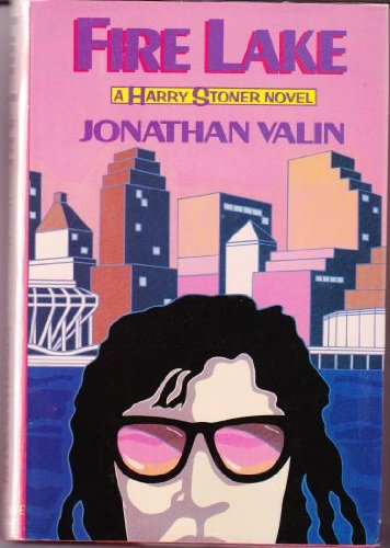 Fire Lake A Harry Stoner Novel: Jonathan Valin