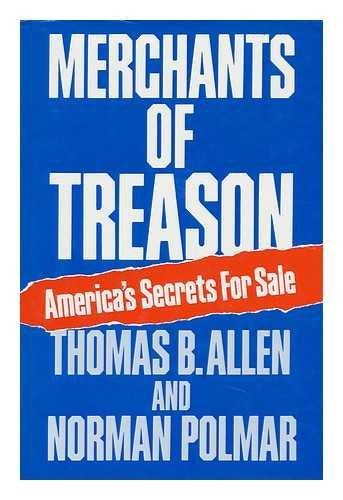 Merchants of Treason: America's Secrets for Sale