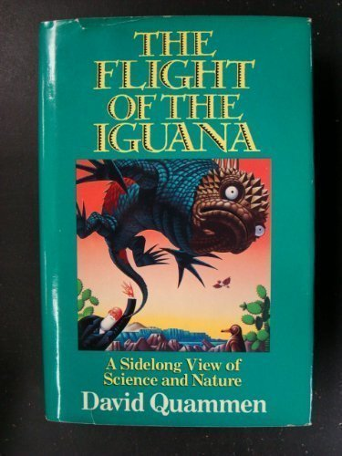 9780385295925: Flight of the Iguana: A Sidelong View of Science and Nature