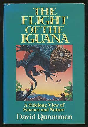 9780385295925: The Flight of the Iguana: A Sidelong View of Science and Nature