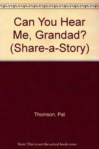 9780385295994: CAN YOU HEAR/GRANDAD (Share-A-Story)