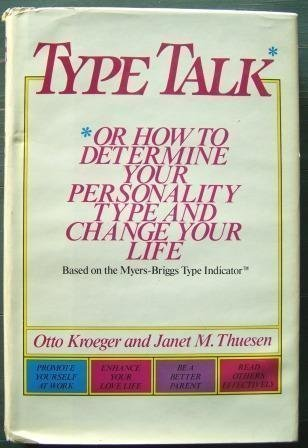 9780385296489: Type Talk: Or How to Determine Your Personality Type and Change Your Life