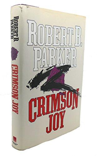 Crimson Joy: Robert B. Parker