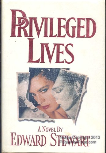 9780385296526: Privileged Lives