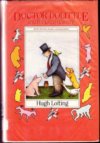 Dr. Dolittle and the Green Canary (0385297483) by Hugh Lofting