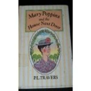 9780385297493: Mary Poppins and the House Next Door