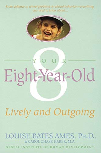9780385297592: Your Eight-Year-Old: Lively and Outgoing
