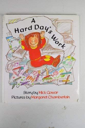 Hard Day's Work, A: Gowar, Mick