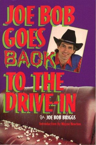 9780385297707: JOE BOB GOES BACK TO THE DRIVE-IN