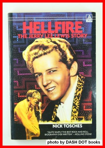 9780385297769: Hellfire: The Jerry Lee Lewis Story