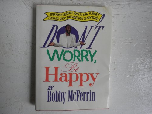 Don't Worry, Be Happy: McFerrin, Bobby