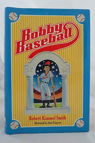 9780385298070: Bobby Baseball