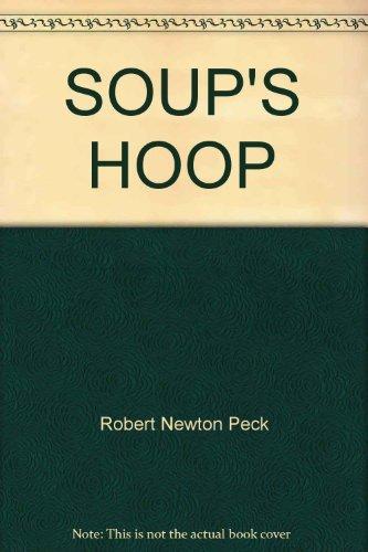 9780385298087: SOUP'S HOOP