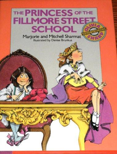 9780385298117: PRINCESS OF THE FILLMORE STREET SCHOOL, (Olivia Sharp, agent for secrets)
