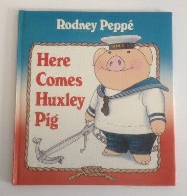 9780385298223: Here Comes Huxley Pig