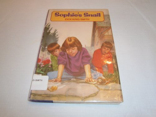 Sophie's Snail: Dick King-smith