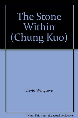 9780385298766: The Stone Within (Chung Kuo)