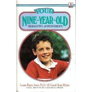 9780385298988: Your Nine Year Old: Thoughtful and Mysterious