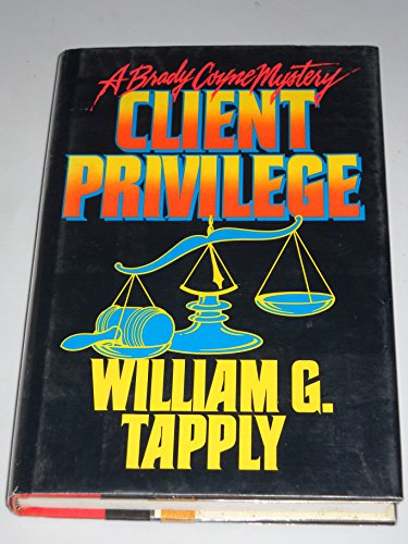CLIENT PRIVILEGE: Tapply, william
