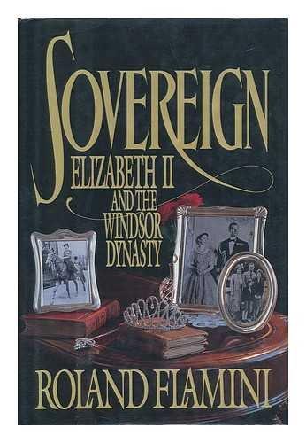 9780385299176: Sovereign: Elizabeth II & the Windsor Dynasty