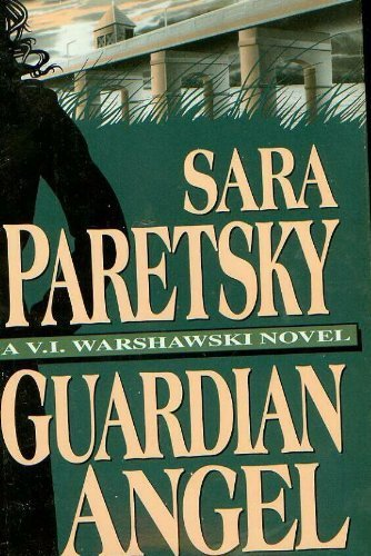 Guardian Angel: Paretsky, Sara