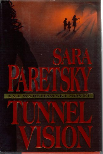 TUNNEL VISION [Signed Copy]: Paretsky, Sara