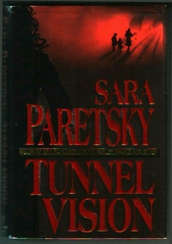 Tunnel Vision: Paretsky, Sara