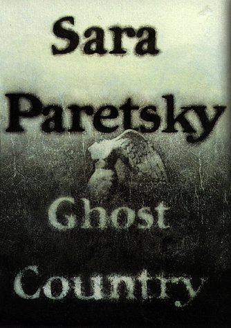 Ghost Country: Paretsky, Sara