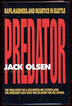 9780385299350: Predator: Rape, Madness, And Injustice In Seattle