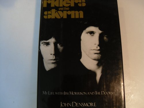 9780385300339: Riders on the Storm: My Life With Jim Morrison and the Doors