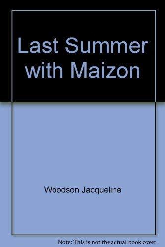 9780385300452: Last Summer with Maizon