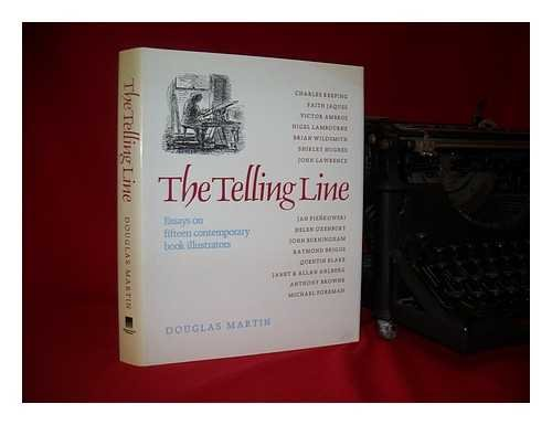 9780385300483: The Telling Line: Essays on Fifteen Contemporary Book Illustrators